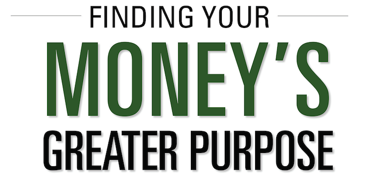 Money's Greater purpose